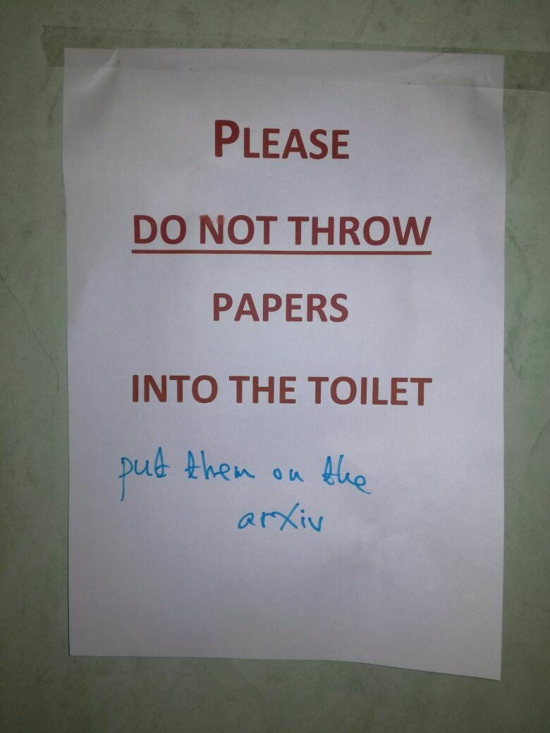 Please do not throw papers into the toilet. <em>Put them on the arXiv</em>.